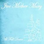 Jive Mother Mary