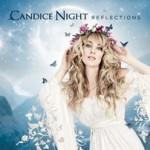 Candice Night - Reflections