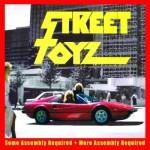 Street Toyz - Some