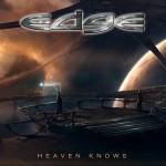 Edge - Heaven Knows