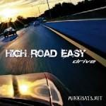 High Road Easy - Drive