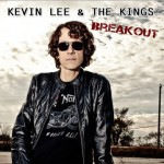 Kevin Lee & The Kings - Breakout