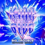 Kidd Blue - Big trouble. Expanded Edition