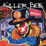 Killer Bee - Hell And Back