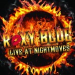 Roxy Blue - Live At Nightmoves