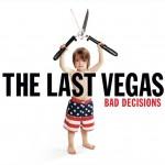 The Last Vegas - Bad Decisions