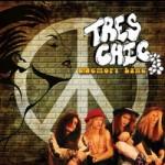 Tres Chic - Memory Lane