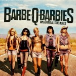 Barbe-Q-Barbies - Breaking All The Rules