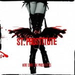 St. Prostitute - Here Comes The Prostitutes