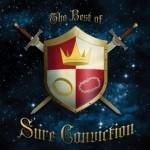 Sure Conviction -The Best Of Sure Conviction