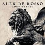 Alex De Rosso – Lions & Lambs