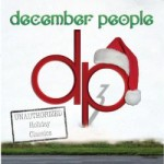 December People – Unauthorized Holiday Classics