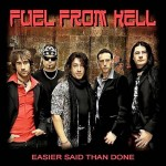 Fuel From Hell - Easier Said than Done