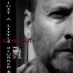 Gerry Laffy - Just A Little Blurred