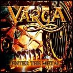 Varga – Enter The Metal