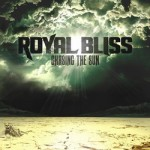 Royal Bliss - Chasing The Sun