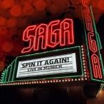 Saga - Spin It Again! Live in Munich