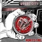 Steel City - Now It's Time