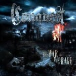 Conquest - The War We Rage (2013)
