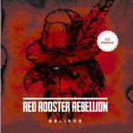 Red Rooster rebellion - Believe