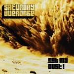Saturday Overdose - Eat My Dust! (2013)