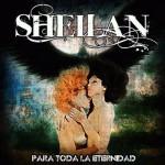 Sheilan – Para Toda la Eternidad