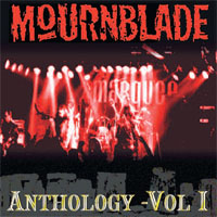 Mournblade - Anthology Vol 1