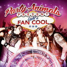 Party Animals - Light A Fan Cool