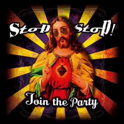 Stop Stop! -  Join The Party